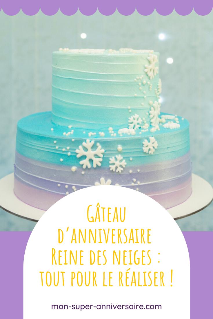 Envie de faire plaisir à la princesse du jour ? Voici comment réaliser facilement un gâteau d'anniversaire Reine des neiges ! Idées, astuces et conseils.
