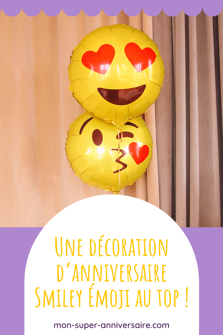 Tous nos conseils et plein d'astuces pour réussir la décoration de ta fête d'anniversaire Smiley Émoji : invitations, déco de table et de salle, déguisement, etc.