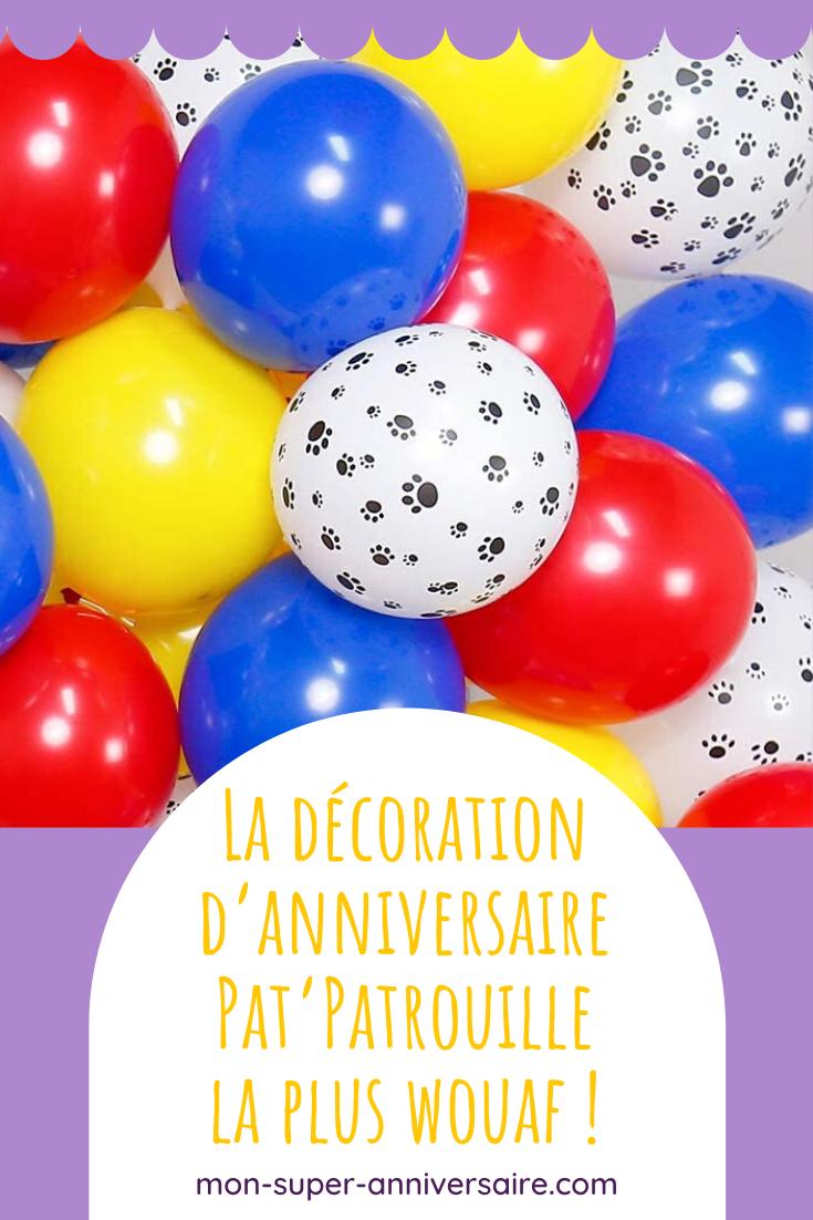 Des Invitations à la décoration de table et de salle : découvre nos astuces pour un anniversaire Pat'Patrouille complètement wouaf !