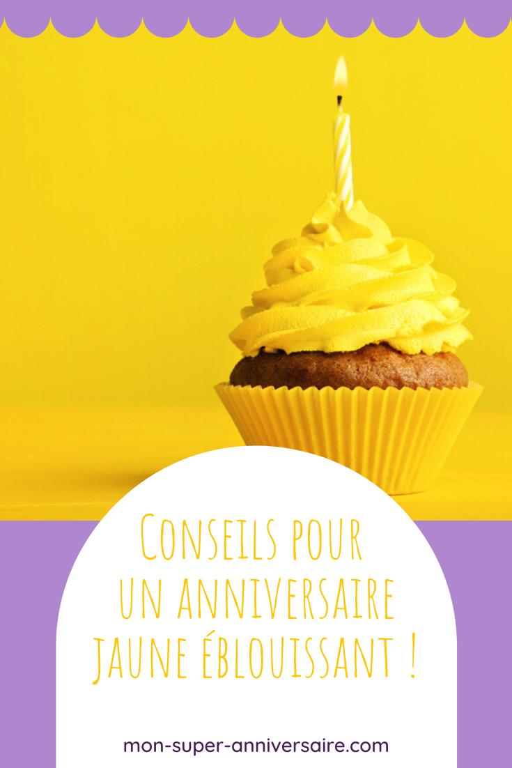 Tu aimes le jaune ? Découvre comment organiser un anniversaire tout en jaune : invitations, décoration, gâteau, cadeaux pour invités…