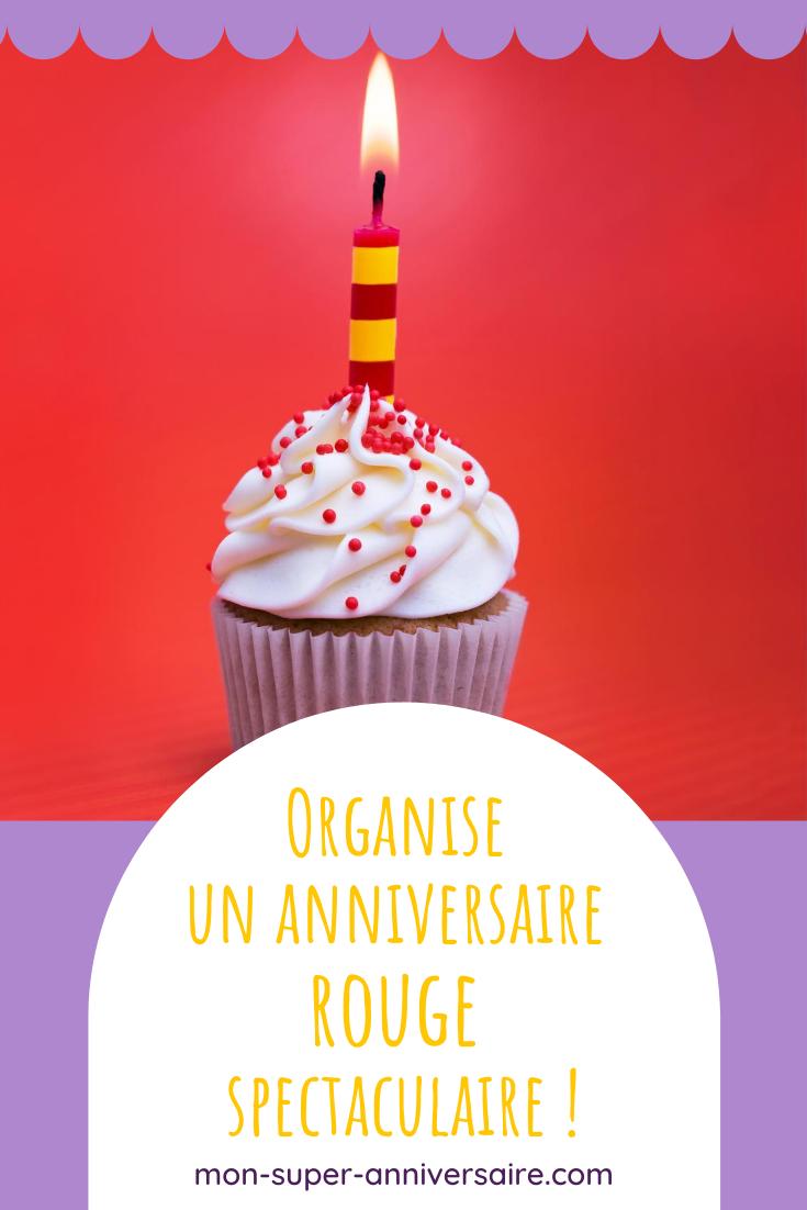 Découvre nos conseils de décoration, animations et gâteaux d'anniversaire pour un anniversaire rouge réussi.