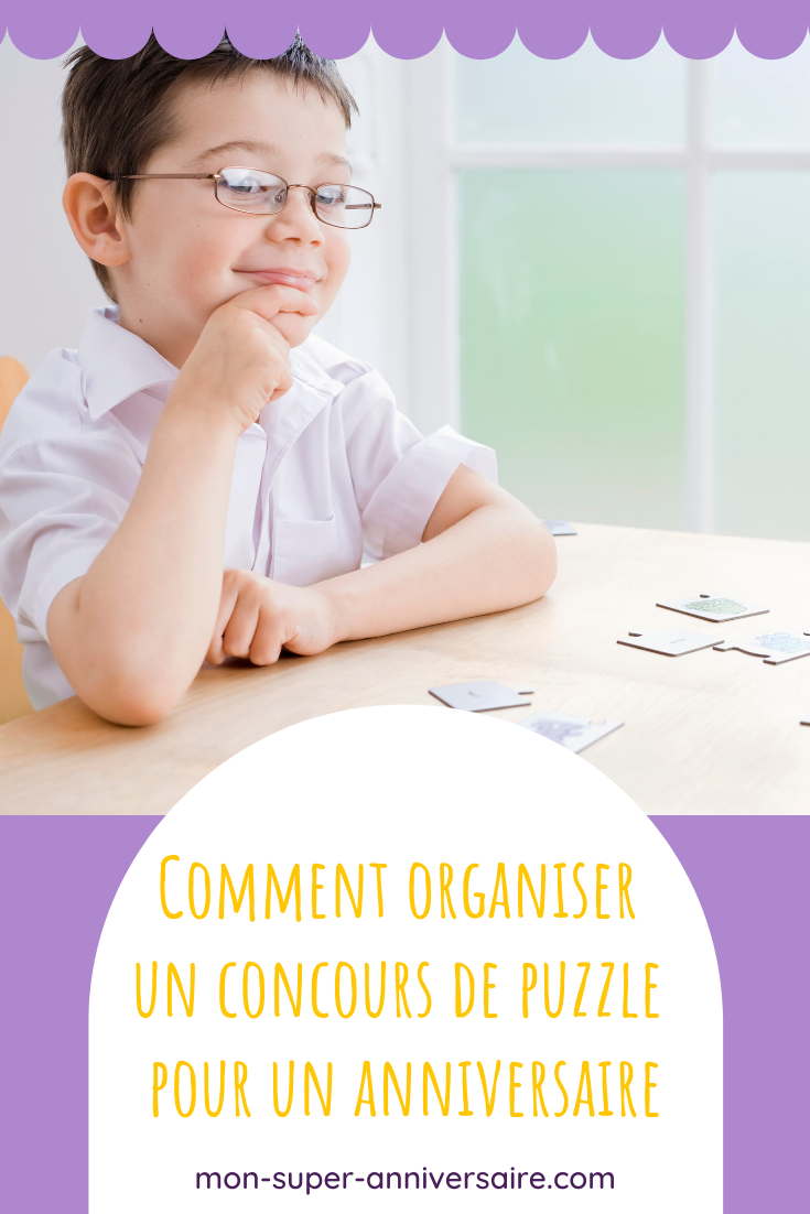 Un concours de puzzle lors d'une fête d'anniversaire est une animation amusante qui permet un retour au calme parfois bienvenu !