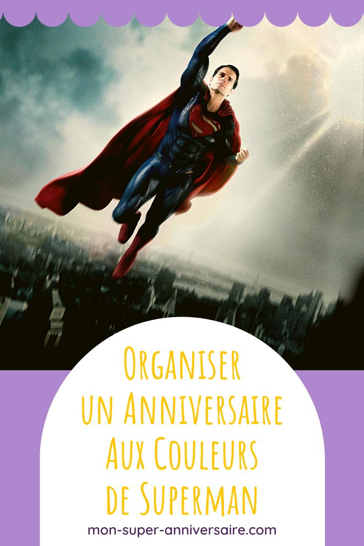 Nous avons déniché pour toi les meilleures idées de décorations, d'animations, de gâteau, etc. pour organiser un anniversaire sur le thème Superman.