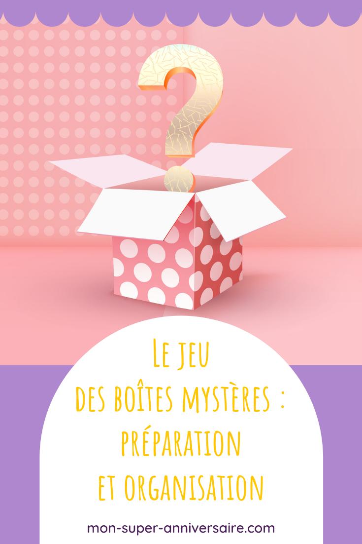 Le jeu des boîtes mystères est un classique que les enfants adorent. Découvre comment l'organiser et l'animer !