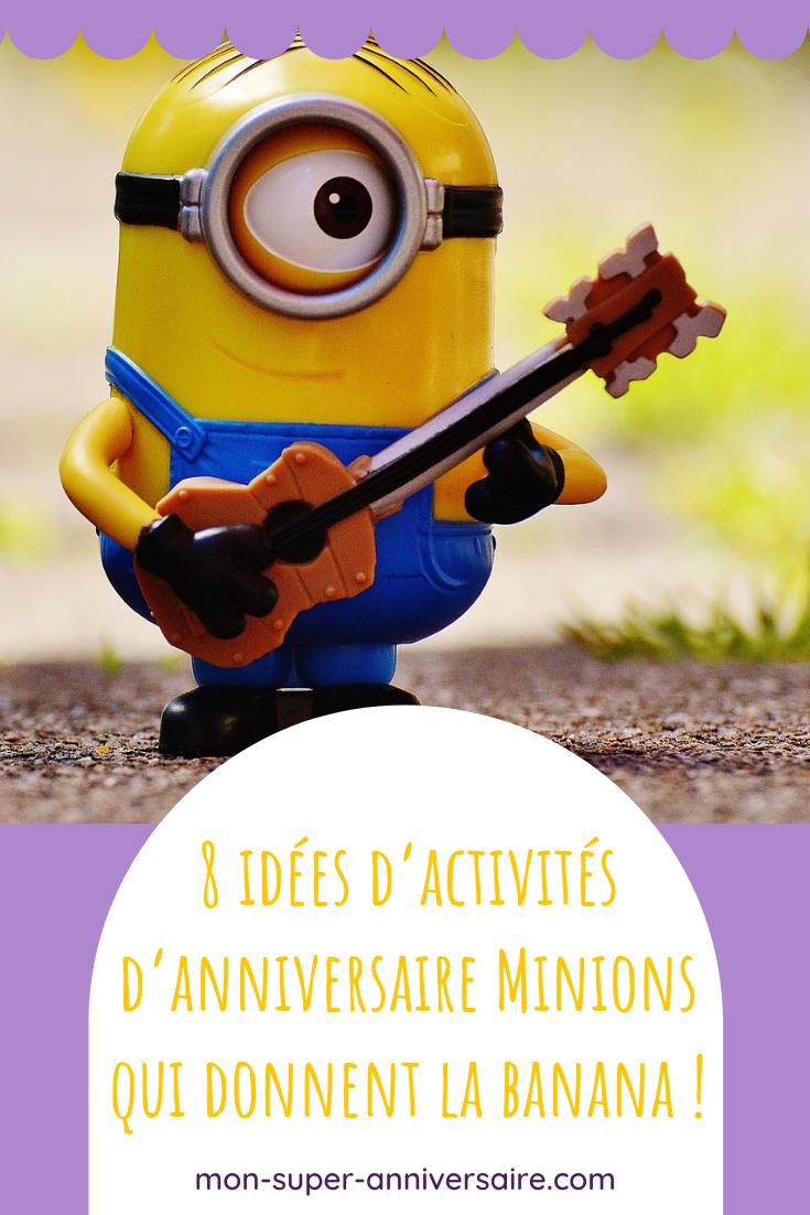 Découvre 8 idées d'activités d'anniversaire Minions : aventures, musicales ou créatives, et toujours pleines de fun !