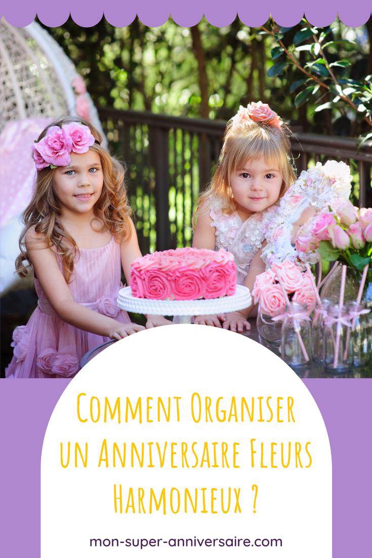 Invitations, décoration, gâteau d'anniversaire et activités : découvre tout ce que tu dois savoir pour organiser un magnifique anniversaire fleurs.
