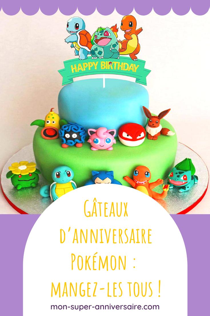 Découvre 6 idées de gâteaux d'anniversaire Pokémon pour composer la plus gourmande des sweet table Pokémon.