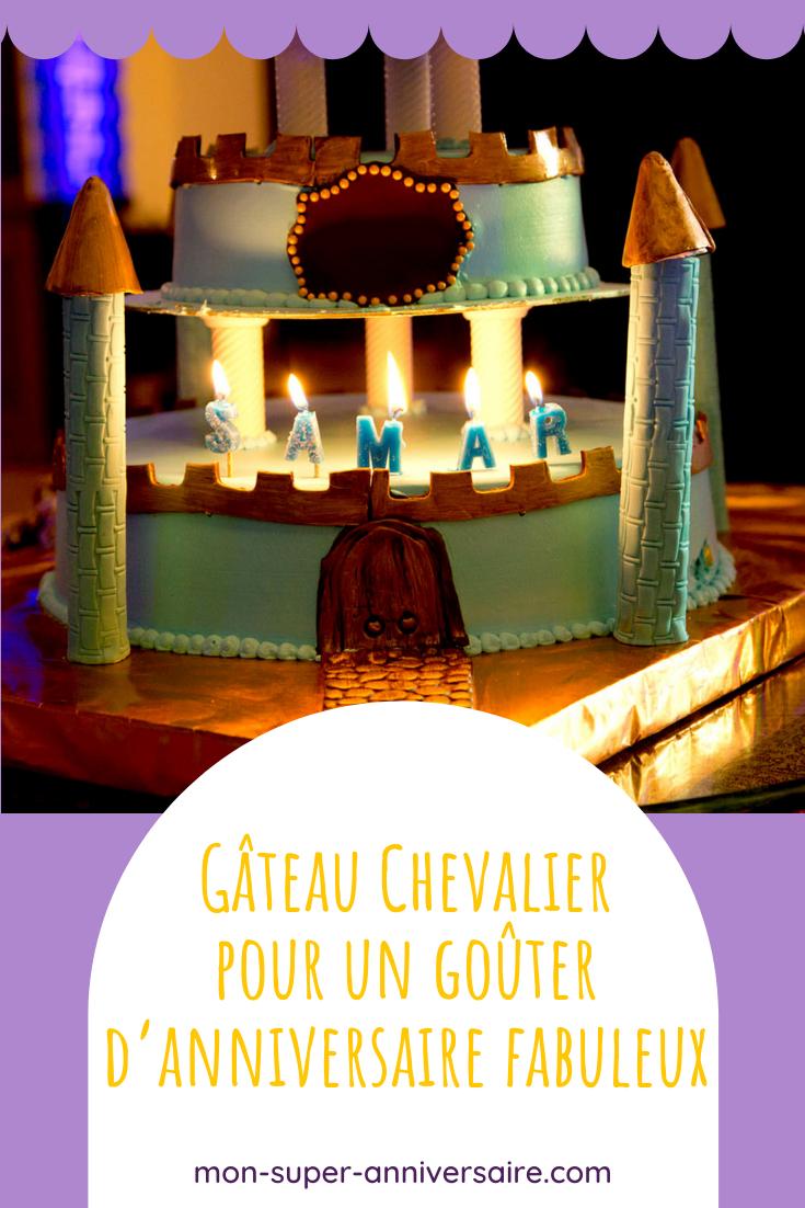 Plein d'idées savoureuses pour réaliser un gâteau d'anniversaire Chevalier digne d'un banquet du Moyen-âge : gâteau château fort, sweet table médiévale…