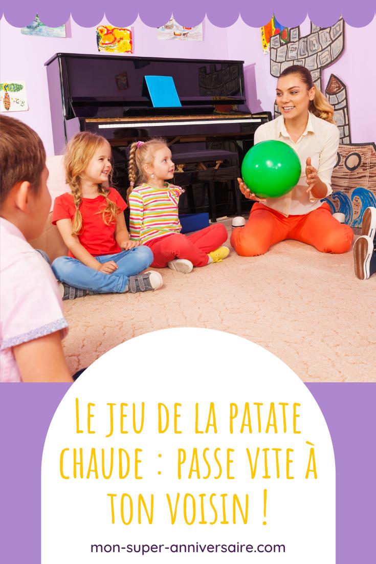 Le jeu de la patate chaude est un jeu idéal pour une fête d'anniversaire ! Simple à mettre en place, de nombreuses variantes sont possibles.