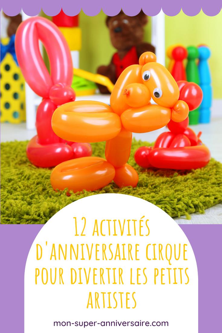 Activités et jeux pour un anniversaire cirque