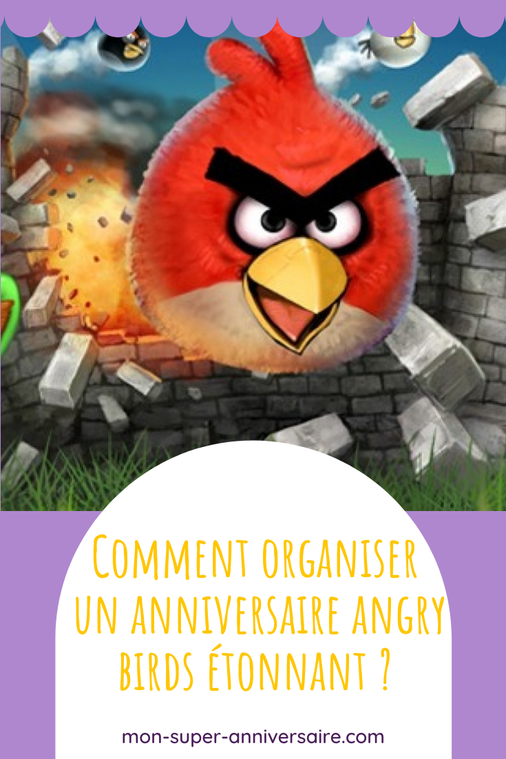 Anniversaire Angry birds étonnant