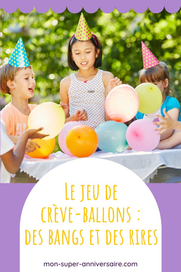 Le jeu de crève-ballons est parfait lors d'une fête d'anniversaire. Retrouve la règle du jeu et des idées de variantes.