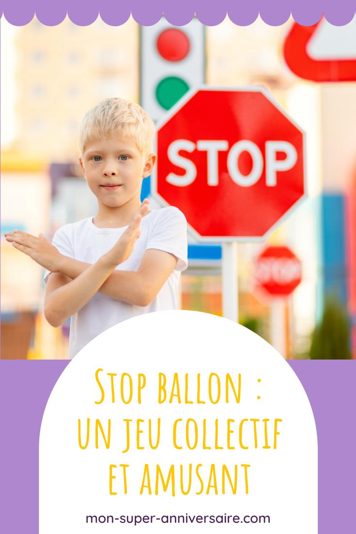 Découvre le jeu Stop ballon pour organiser de belles parties collectives lors d'un goûter d'anniversaire par exemple !